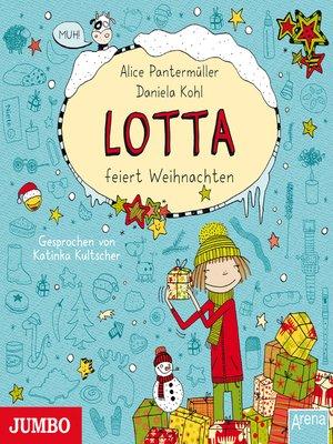 cover image of Mein Lotta-Leben. Lotta feiert Weihnachten
