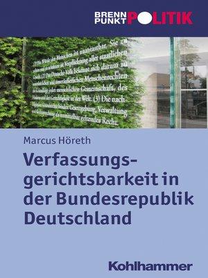 cover image of Verfassungsgerichtsbarkeit in der Bundesrepublik Deutschland