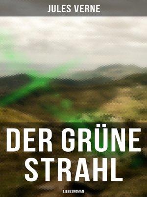 cover image of Der grüne Strahl
