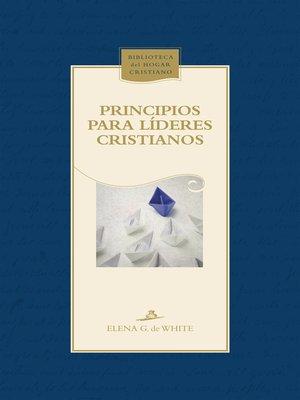 cover image of Principios para líderes cristianos