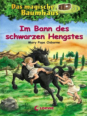 cover image of Das magische Baumhaus 47--Im Bann des schwarzen Hengstes