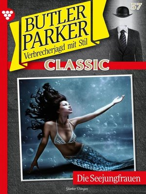 cover image of Butler Parker Classic 57 – Kriminalroman
