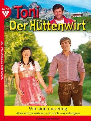 cover image of Toni der Hüttenwirt 57--Heimatroman