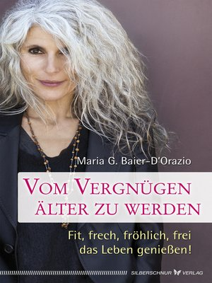 cover image of Vom Vergnügen, älter zu werden