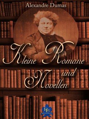cover image of Kleine Romane und Novellen