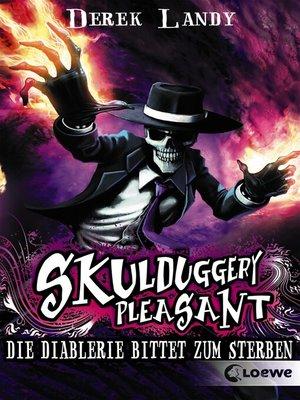 cover image of Skulduggery Pleasant (Band 3)--Die Diablerie bittet zum Sterben