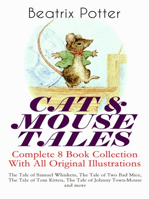 cover image of Cat & Mouse Tales – Complete 8 Book Collection With All Original Illustrations