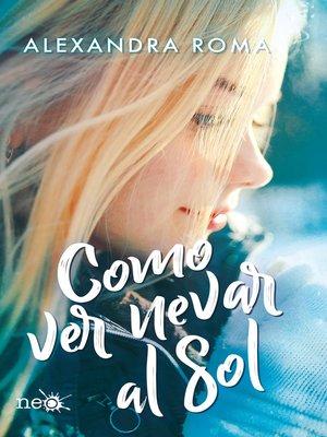 cover image of Como ver nevar al sol