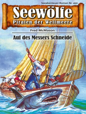 cover image of Seewölfe--Piraten der Weltmeere 450