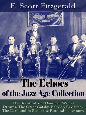 cover image of The Echoes of the Jazz Age Collection