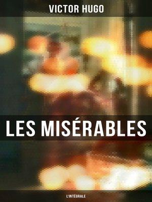 cover image of Les Misérables--L'intégrale