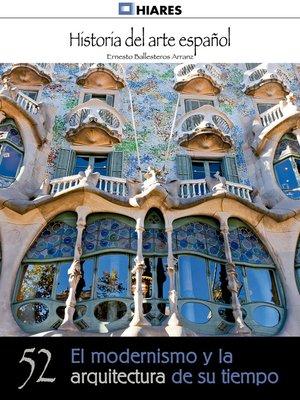cover image of El modernismo y la arquitectura de su tiempo