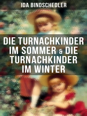 cover image of Die Turnachkinder im Sommer & Die Turnachkinder im Winter