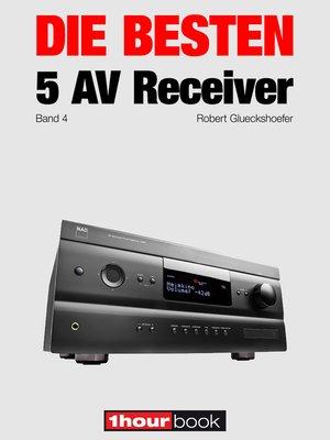 cover image of Die besten 5 AV-Receiver (Band 4)