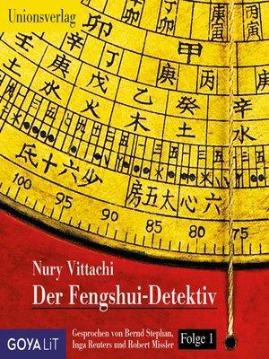 cover image of Der Fengshui-Detektiv (Folge 1)