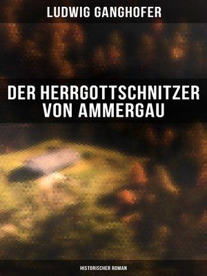 cover image of Der Herrgottschnitzer von Ammergau