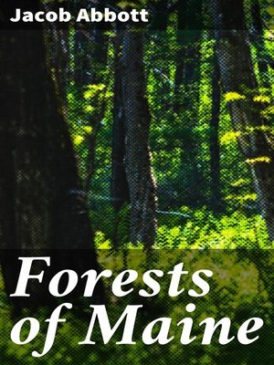 cover image of Forests of Maine