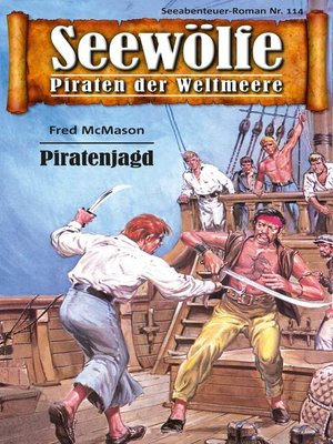 cover image of Seewölfe--Piraten der Weltmeere 114