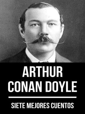 cover image of 7 mejores cuentos de Arthur Conan Doyle