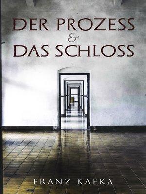 cover image of Der Prozess & Das Schloss