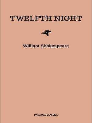 cover image of Twelfth Night, Or What You Will