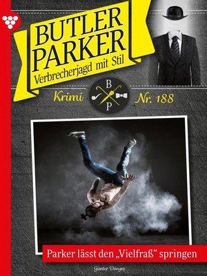 cover image of Butler Parker 188 – Kriminalroman