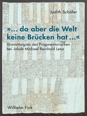 """cover image of """"... da aber die Welt keine Brücken hat ..."""""""