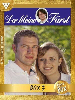 cover image of Der kleine Fürst Jubiläumsbox 7 – Adelsroman