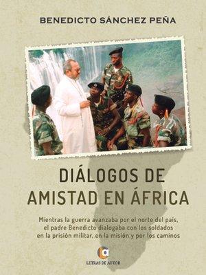 cover image of Diálogos de amistad en África