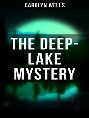cover image of THE DEEP-LAKE MYSTERY