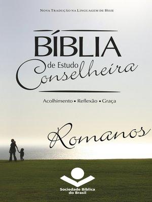 cover image of Bíblia de Estudo Conselheira – Romanos