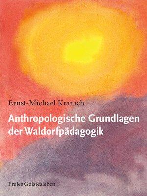 cover image of Anthropologische Grundlagen der Waldorfpädagogik