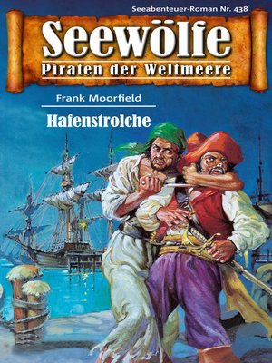 cover image of Seewölfe--Piraten der Weltmeere 438