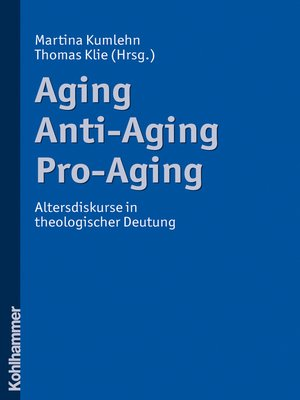cover image of Aging--Anti-Aging--Pro-Aging