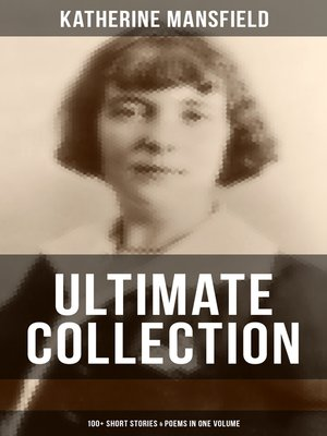 cover image of Katherine Mansfield Ultimate Collection