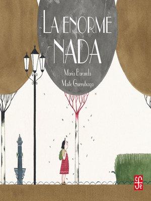 cover image of La enorme nada