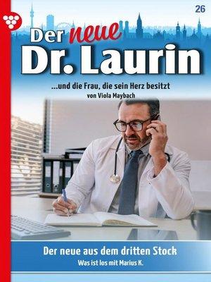 cover image of Der neue Dr. Laurin 26 – Arztroman