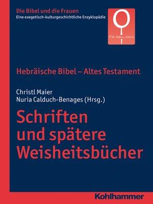 cover image of Hebräische Bibel--Altes Testament. Schriften und spätere Weisheitsbücher
