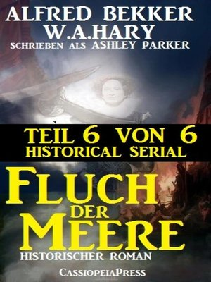 cover image of Fluch der Meere, Teil 6 von 6 (Historical Serial)