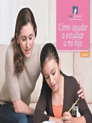 cover image of Cómo ayudar a mi hijo a estudiar