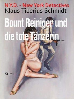 cover image of Bount Reiniger und die tote Tänzerin