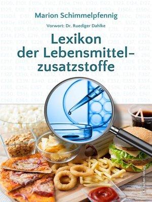 cover image of Lexikon der Lebensmittelzusatzstoffe