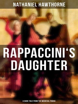 cover image of RAPPACCINI'S DAUGHTER (A Dark Tale from the Medieval Padua)