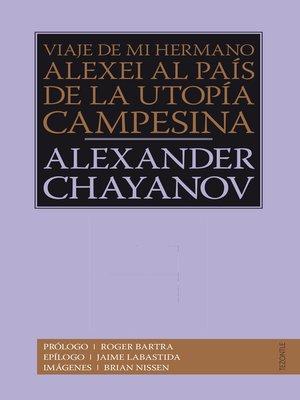 cover image of Viaje de mi hermano Alexis al país de la utopía campesina