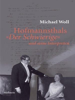 """cover image of Hofmannsthals """"Der Schwierige"""" und seine Interpreten"""