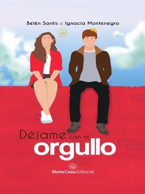 cover image of Déjame con mi orgullo