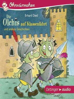 cover image of Die Olchis auf Klassenfahrt und andere Geschichten