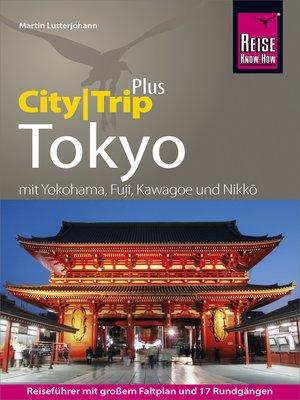 cover image of Reise Know-How Reiseführer Tokyo (CityTrip PLUS)