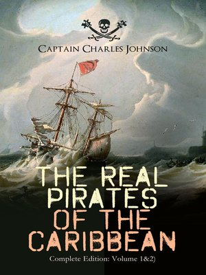 cover image of The Real Pirates of the Caribbean (Complete Edition