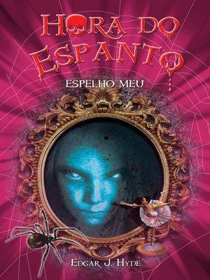 cover image of Espelho meu